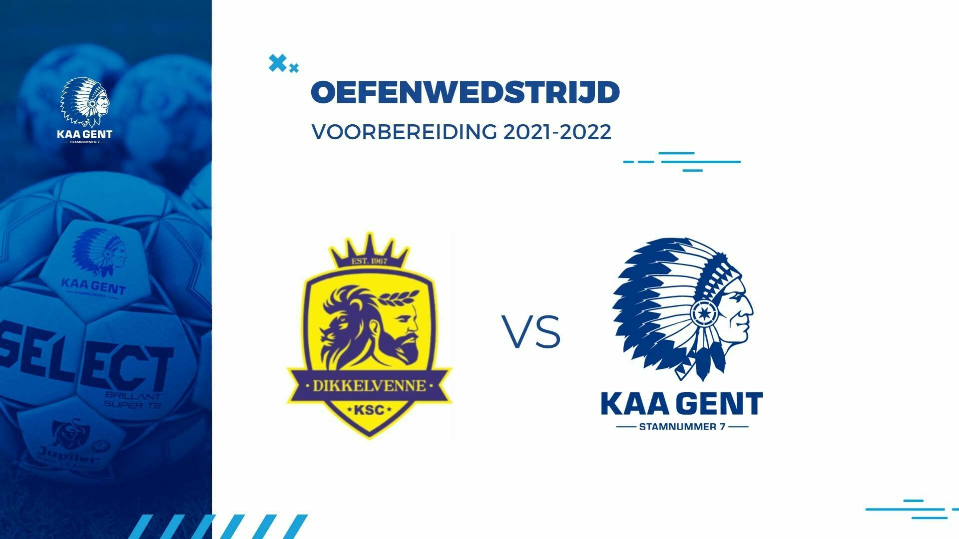 Livestream oefenwedstrijd Dikkelvenne - KAA Gent