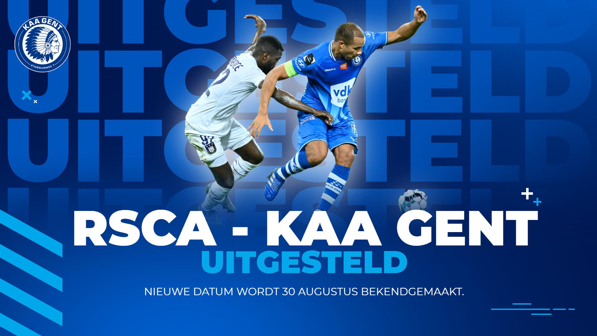 Anderlecht - KAA Gent uitgesteld